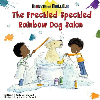 The Freckled Speckled Rainbow Dog Salon Cover Image