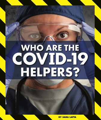 Who Are the Covid-19 Helpers? Cover Image
