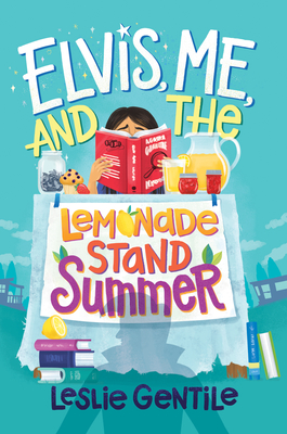 Elvis, Me, and the Lemonade Stand Summer Cover Image