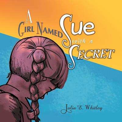 A Girl Named Sue with a Secret Cover Image