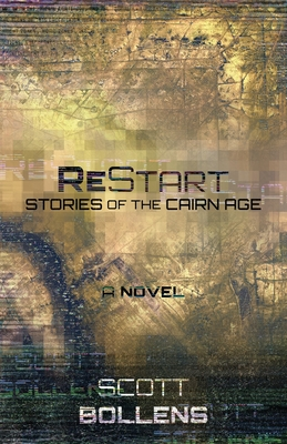 ReStart: Stories of the Cairn Age Cover Image