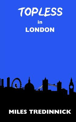 Topless in London Cover Image
