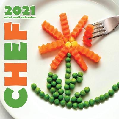 Chef 2021 Mini Wall Calendar Cover Image