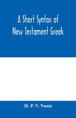 A short syntax of New Testament Greek Cover Image