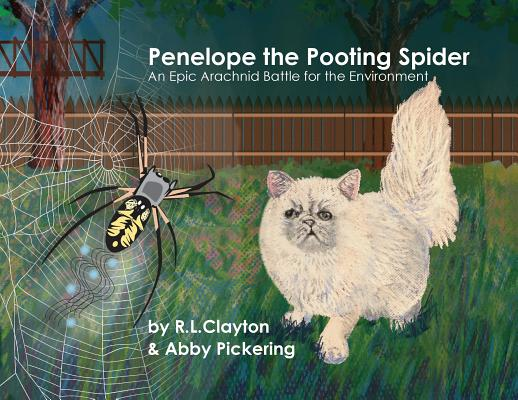 Penelope the Pooting Spider: An Epic Arachnid Battle for the Environment Cover Image