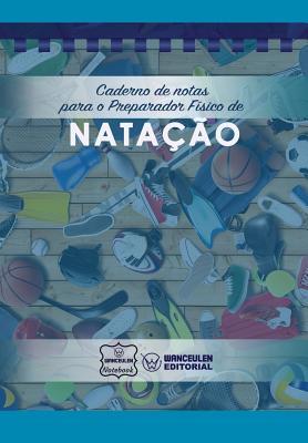 Caderno de notas para o Preparador Físico de Natação Cover Image