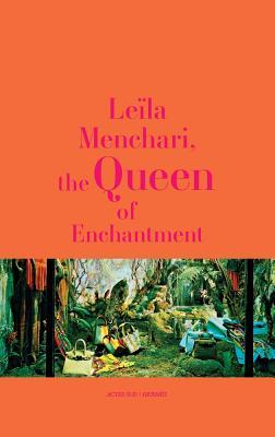 Leïla Menchari: The Queen of Enchantment Cover Image