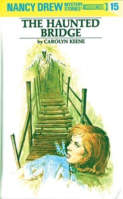 Nancy Drew 15: the Haunted Bridge Cover Image