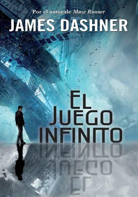 El juego infinito / The Eye of Minds (EL JUEGO INFINITO / THE MORTALITY DOCTRINE #1) Cover Image