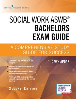 Social Work Aswb Bachelors Exam Guide: A Comprehensive Study Guide for Success (Book + Digital Access) Cover Image