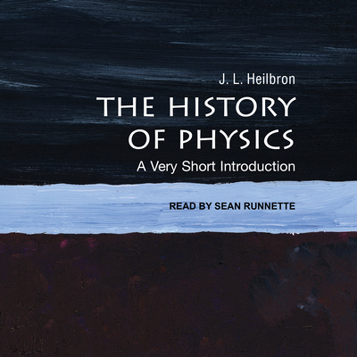 The History of Physics: A Very Short Introduction Cover Image