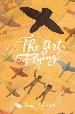 The Art of Flying: A Novel Cover Image