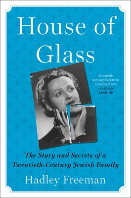 House of Glass: The Story and Secrets of a Twentieth-Century Jewish Family Cover Image