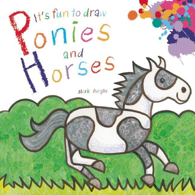 It's Fun to Draw Ponies and Horses Cover Image