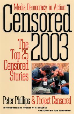 Censored 2003: The Top 25 Censored Stories Cover Image
