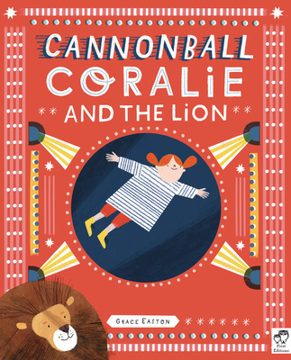 Cannonball Coralie and the Lion Cover Image