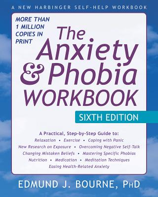 The Anxiety and Phobia Workbook Cover Image