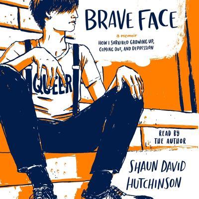 Brave Face: A Memoir Cover Image