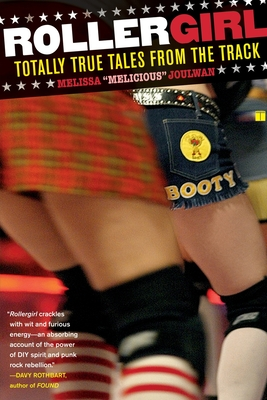 Rollergirl: Totally True Tales from the Track Cover Image
