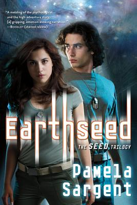 Earthseed: The Seed Trilogy, Book 1 Cover Image