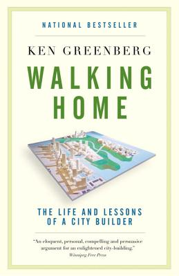 Walking Home: The Life and Lessons of a City Builder Cover Image