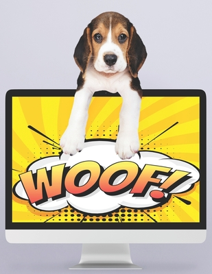 Woof: This book is written for your dog only. Written in dog language. Cover Image