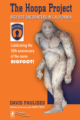 The Hoopa Project: Bigfoot Encounters in California Cover Image