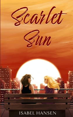 Scarlet Sun: A Friends-to-Lovers Lesbian Romance Cover Image