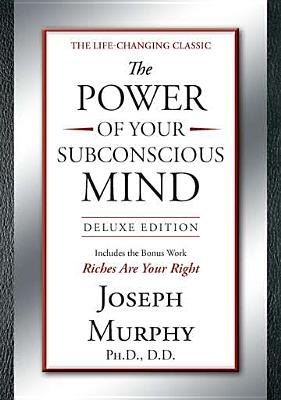 The Power of Your Subconscious Mind Deluxe Edition: Deluxe Edition Cover Image