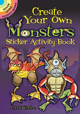 Create Your Own Monsters Sticker Activity Book (Dover Little Activity Books) Cover Image