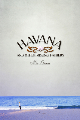 Havana and Other Missing Fathers Cover