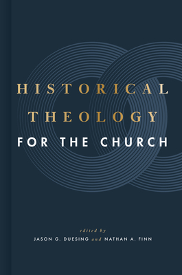 Cover for Historical Theology for the Church