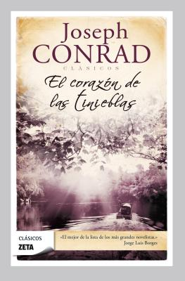 El Corazon de las Tinieblas = Heart of Darkness (Zeta Clasicos #231) Cover Image