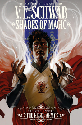 Shades of Magic: The Steel Prince Vol. 3: The Rebel Army Cover Image