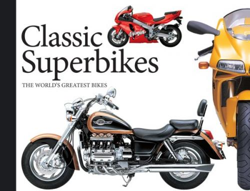 Classic Superbikes, Volume 3: The World's Greatest Bikes Cover Image