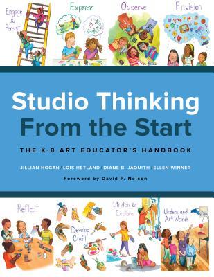 Studio Thinking from the Start: The K-8 Art Educator's Handbook Cover Image