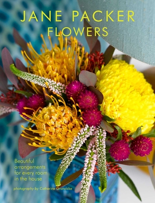 Jane Packer Flowers: Beautiful flowers for every room in the house Cover Image