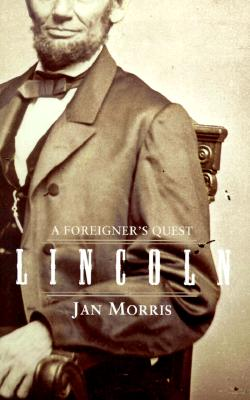 Lincoln, a Foreigner's Quest Cover