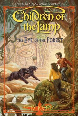 Cover Image for Children of the Lamp: The Eye of the Forest