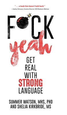 Fuck Yeah: Get Real With Strong Language Cover Image