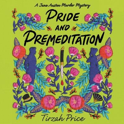 Pride and Premeditation Lib/E Cover Image