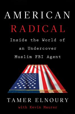 American Radical: Inside the World of an Undercover Muslim FBI Agent  cover image