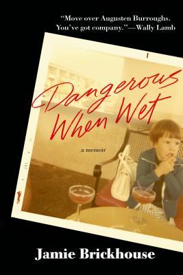 Dangerous When Wet Cover