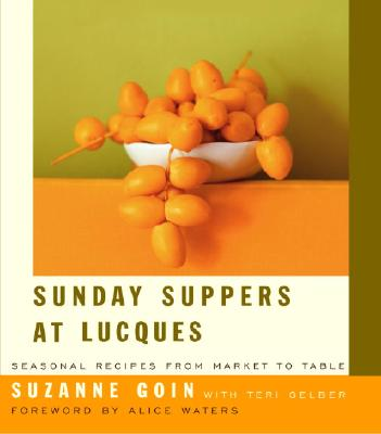 Sunday Suppers at Lucques: Seasonal Recipes from Market to Table Cover Image