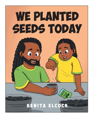 We Planted Seeds Today Cover Image