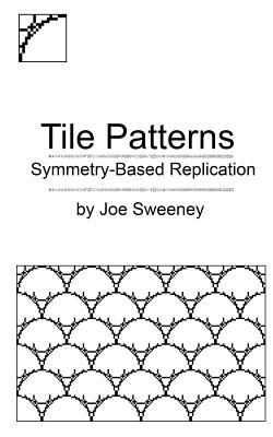 Tile Patterns: Symmetry-Based Replication Cover Image
