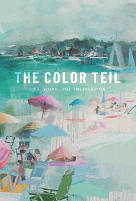 The Color Teil: Life, Work, and Inspiration Cover Image