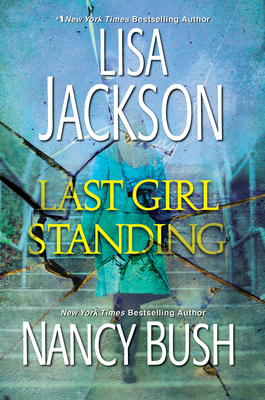 Last Girl Standing: A Novel of Suspense Cover Image