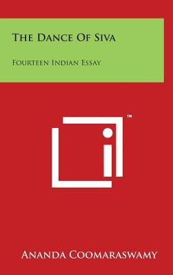 The Dance of Siva: Fourteen Indian Essay Cover Image