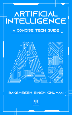Artificial Intelligence: A Concise Tech Guide Cover Image